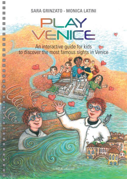 Play Venice by Sara Grinzato and Monica Latini (Linea Edizioni, 2020)